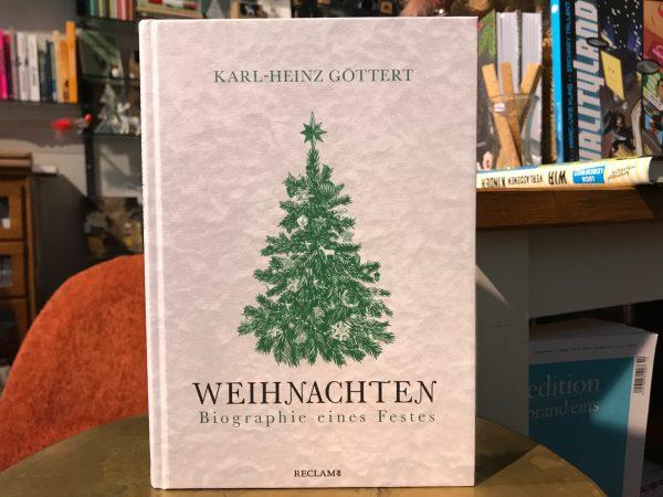 Weihnachten – Biographie eines Festes