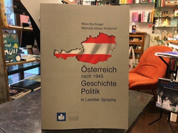 Österreich nach 1945. Geschichte. Politik. In Leichter Sprache