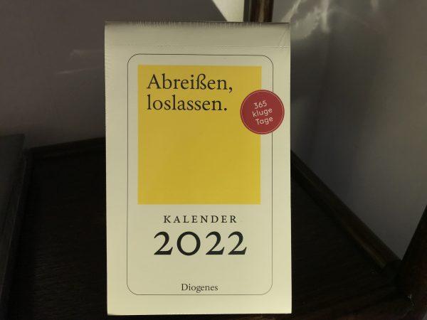 Abreißen, loslassen. Kalender 2022